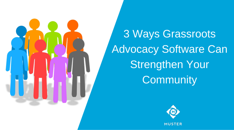 3_Ways_Grassroots_Advocacy_Software_Can_Strengthen_Your_Communitya.png