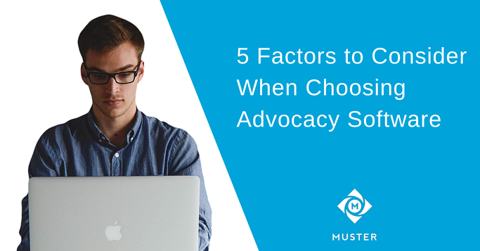5_Factors_to_Consider_When_Choosing_Advocacy_Software.png